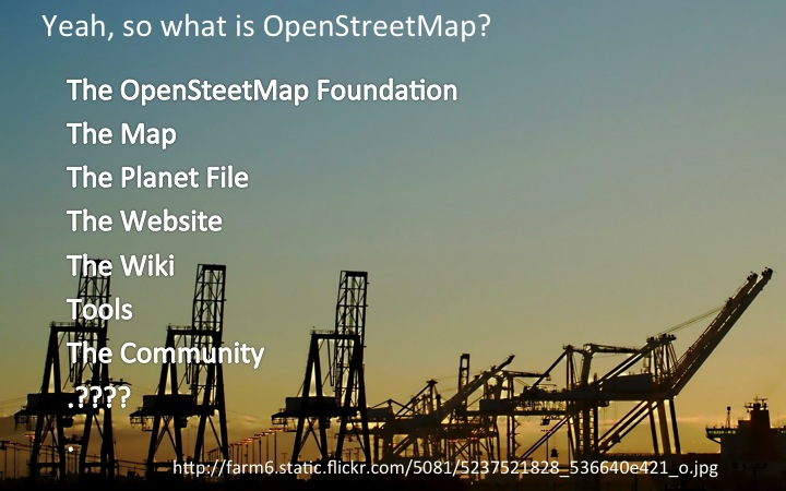 The OpenSteetMap Foundation The Map The Planet File The Website The Wiki Tools The Community  .????