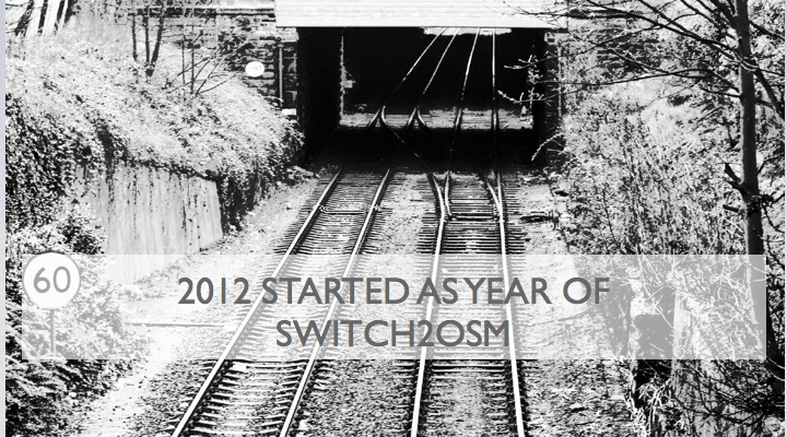 2012 started as the year of switch2osm